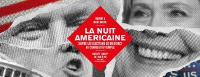 224262-nuit-blanche-au-carreau-du-temple-pour-les-elections-americaines